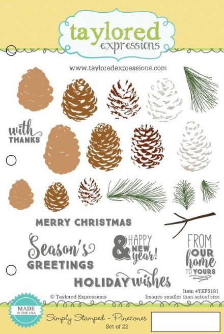 TEFS191 ~ SIMPLY STAMPING - PINECONES ~ Taylored Expressions